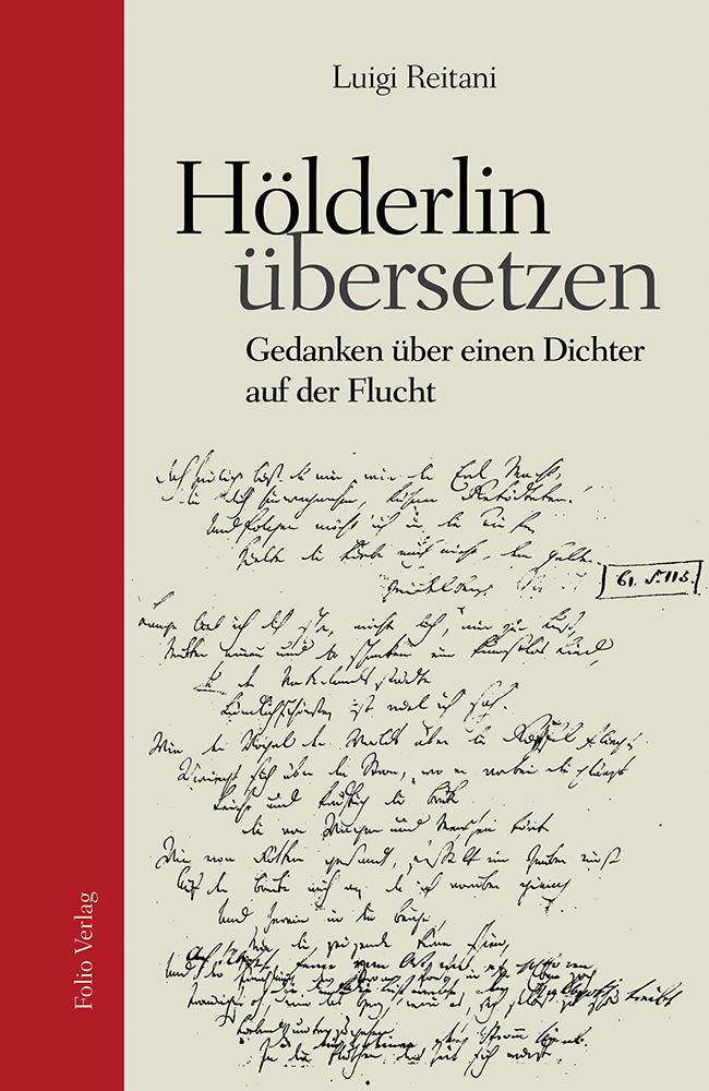 Hölderlin übersetzen | Vorträge, Gespräche, Buchvorstellungen mit Luigi Reitani