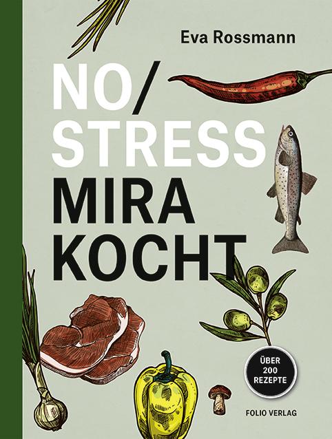 """Eva Rossmann: """"No Stress / Mira kocht"""""""
