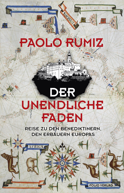 """Paolo Rumiz: """"Der unendliche Faden"""""""